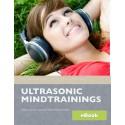 """eBook - """"Warum alle die Ultrasonic Mindtrainings lieben"""" (kostenfrei)"""